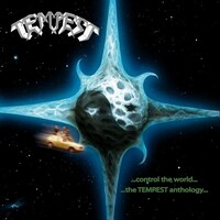 Tempest, Control The World - The Tempest Anthology