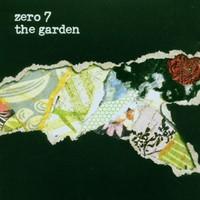 Zero 7, The Garden