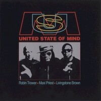 Robin Trower, Maxi Priest, Livingstone Brown, United State of Mind