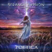 Stranger Vision, Poetica