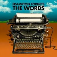 Peter Frampton, Peter Frampton Forgets The Words