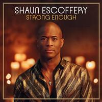 Shaun Escoffery, Strong Enough