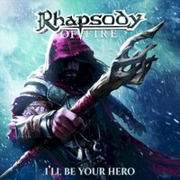 Rhapsody of Fire, I'll Be Your Hero