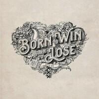 Douwe Bob, Born To Win, Born To Lose