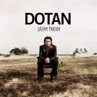 Dotan, Dream Parade