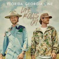 Florida Georgia Line, Life Rolls On