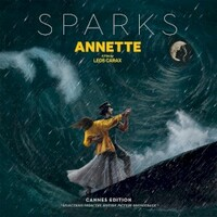 Sparks, Annette (Cannes Edition - Selections from the Motion Picture Soundtrack)