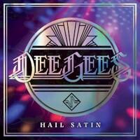 Dee Gees & Foo Fighters, Hail Satin