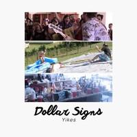 Dollar Signs, Yikes