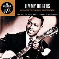 Jimmy Rogers, The Complete Chess Recordings