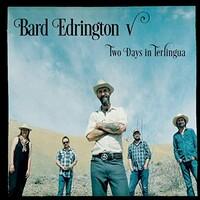 Bard Edrington V, Two Days in Terlingua