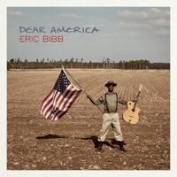 Eric Bibb, Dear America