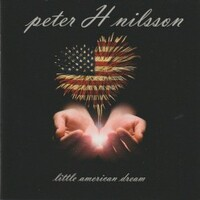 Peter H Nilsson, Little American Dream