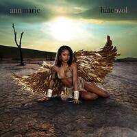 Ann Marie, Hate Love