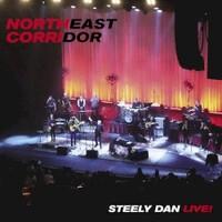 Steely Dan, Northeast Corridor: Steely Dan Live!