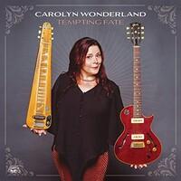 Carolyn Wonderland, Tempting Fate