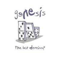 Genesis, The Last Domino?