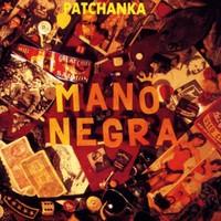 Mano Negra, Patchanka