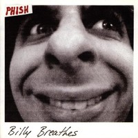 Phish, Billy Breathes