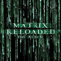 Various Artists, The Matrix Reloaded: The Album