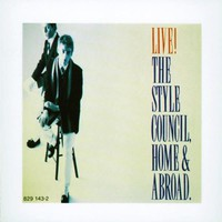 The Style Council, Live! Home & Abroad