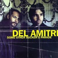 Del Amitri, Some Other Sucker's Parade