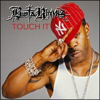 Busta Rhymes, Touch It