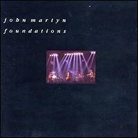 John Martyn, Foundations