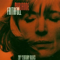 Marianne Faithfull, 20th Century Blues