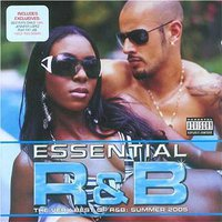 Various Artists, Essential R&B: Summer 2005