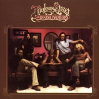 The Doobie Brothers, Toulouse Street