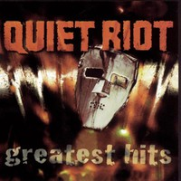 Quiet Riot, Greatest Hits