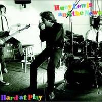 Huey Lewis & The News, Hard at Play