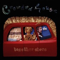 Crowded House, Together Alone