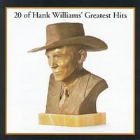 Hank Williams, 20 of Hank Williams' Greatest Hits