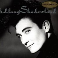 k.d. lang, Shadowland