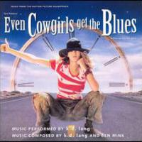 k.d. lang, Even Cowgirl Get The Blues