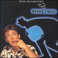 Paul McCartney, Give My Regards to Broad Street