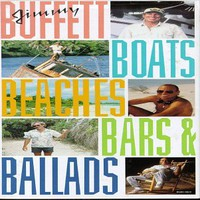 Jimmy Buffett, Boats, Beaches, Bars and Ballads