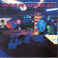 Various - Future Jazz Cafe (28 Jazzy Bar Lounge Tracks)