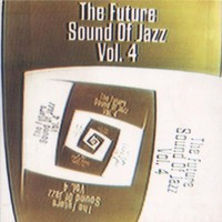 Various Artists, The Future Sound of Jazz, Volume 4