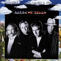 Crosby, Stills, Nash & Young, American Dream