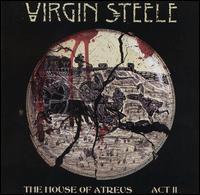Virgin Steele, The House of Atreus, Act II