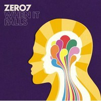 Zero 7, When It Falls
