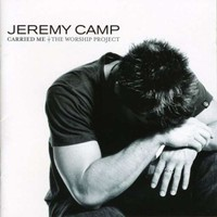 Jeremy Camp, Carried Me: The Worship Project