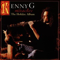 Kenny G, Miracles: The Holiday Album