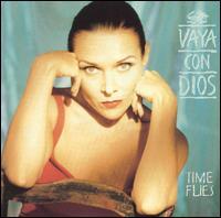 Vaya Con Dios, Time Flies