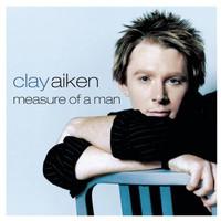 Clay Aiken, Measure of a Man