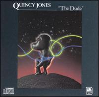 Quincy Jones, The Dude