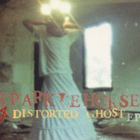 Sparklehorse, Distorted Ghost EP